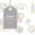 20 wyjątkowych prezentów na Dzień Dziecka
