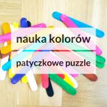 Nauka kolorów z tęczowymi patyczkami (a dla starszych dzieci puzzle DIY)